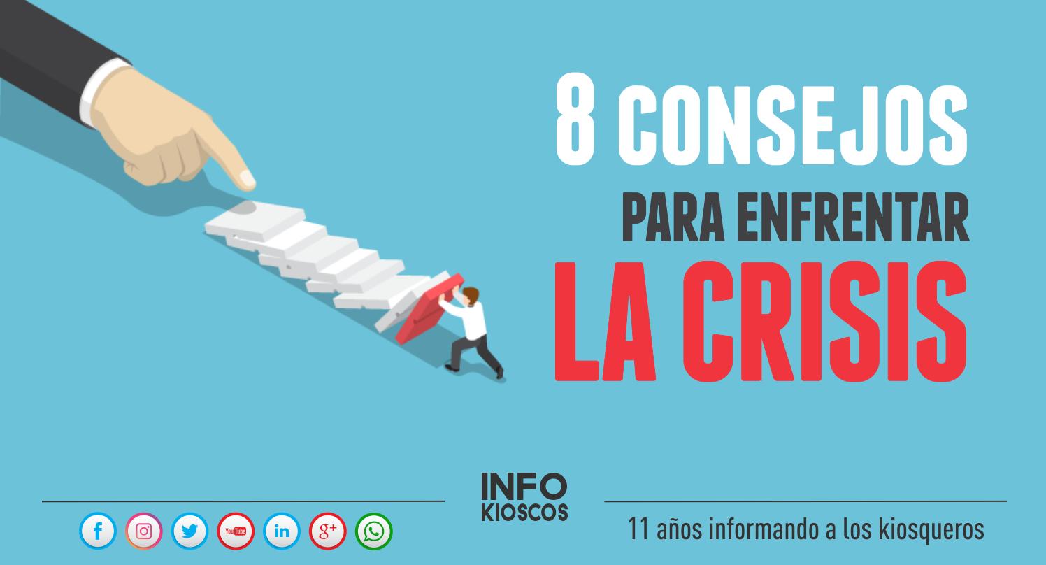 8 consejos para enfrentar la crisis