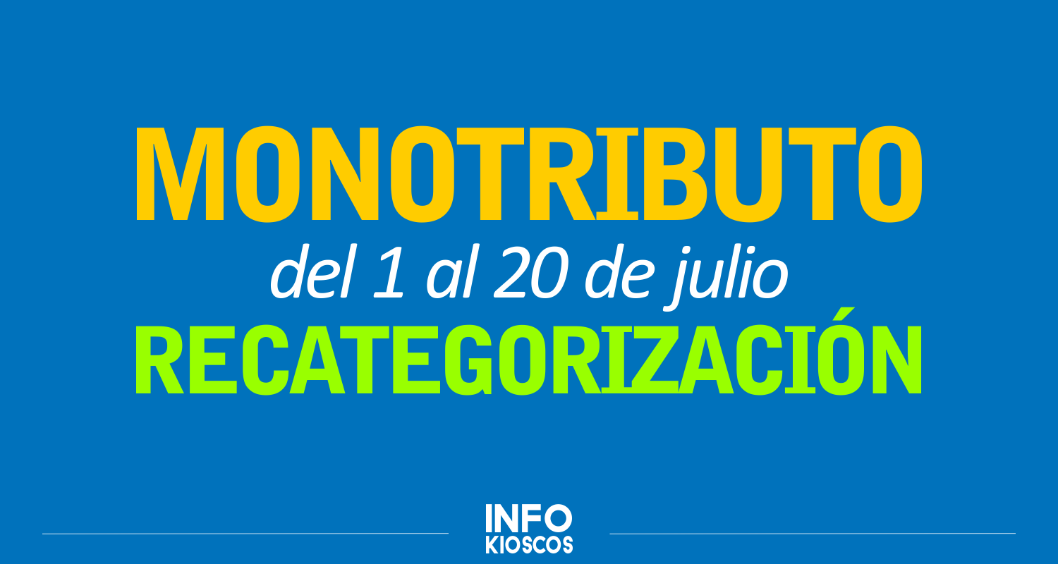 Arranca la recategorización obligatoria del Monotributo: Hasta el 20 de julio