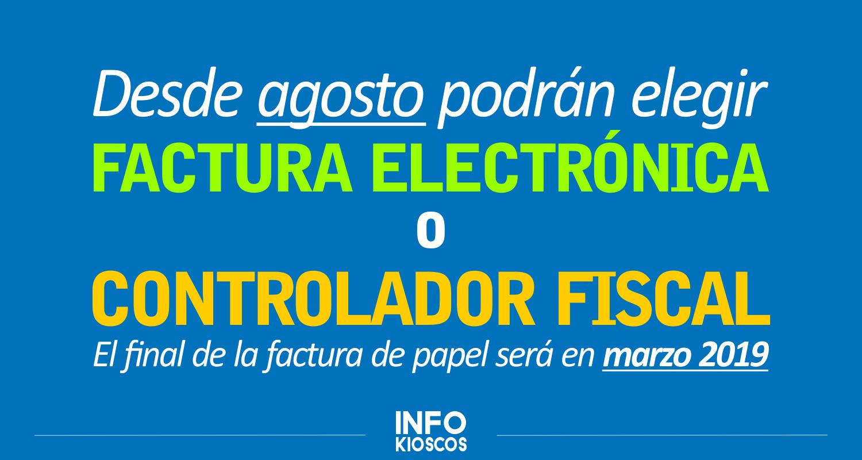 FACTURA ELECTRÓNICA o CONTROLADOR FISCAL